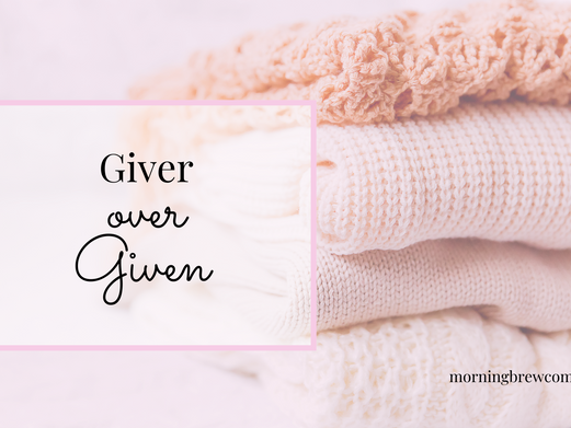 Giver Over Given
