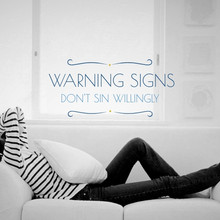 Warning Signs: Don't Sin Willingly