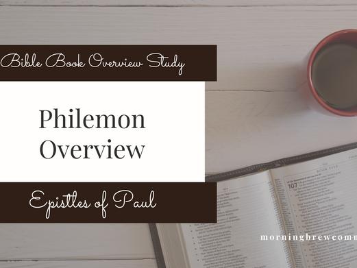 Philemon   Bible Book Overview