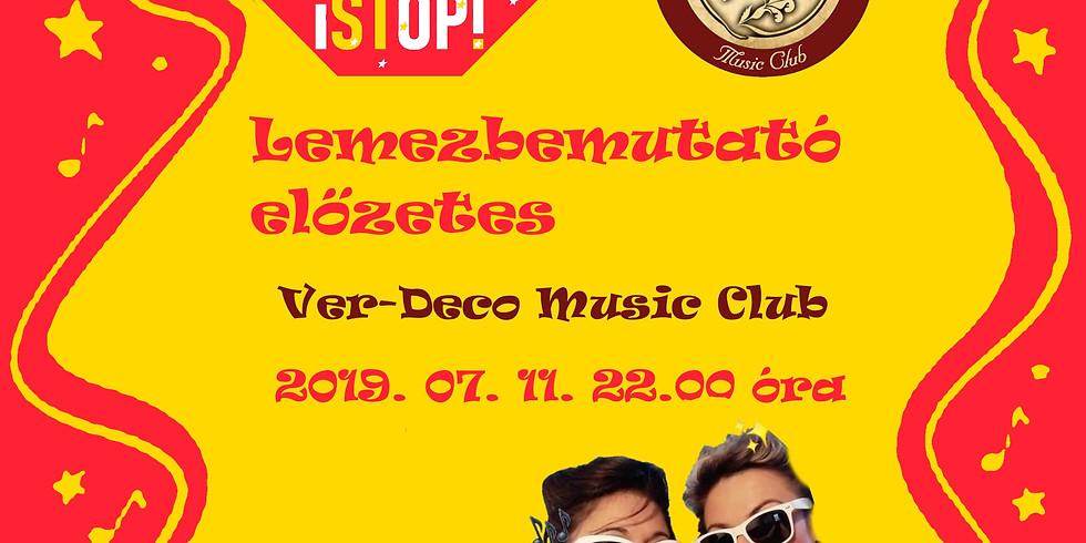 Lemezbemutató előzetes a VER-DECO Music Clubban