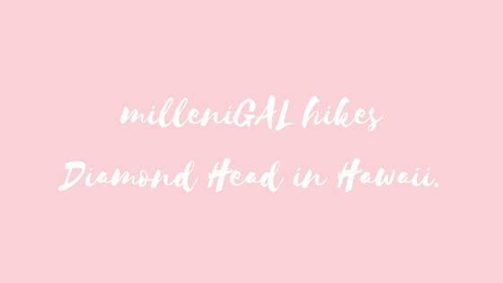 milleniGAL hikes Diamond Head
