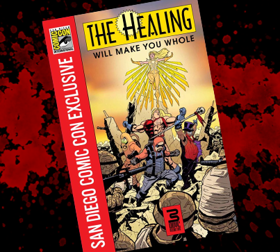 The Healing Promo Comic *SDCC EXCLUSIVE
