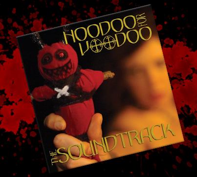 Hoodoo For Voodoo CD Sountrack