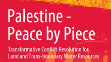 Palestine - Peace by Piece:  Transformative Conflict Resolution for Land and Trans-boundary Water Re