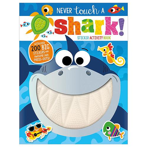 Libro De Actividades Never Touch a Shark! Sticker Activity Book