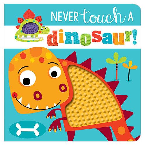 Libro Sensorial Never Touch a Dinosaur