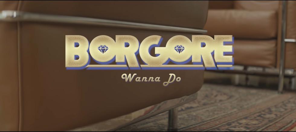Borgore | Wanna Do