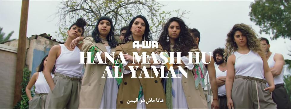 A-Wa   Hana Mashu Hu Al Yaman