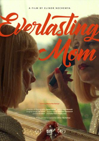 Everlasting Mom