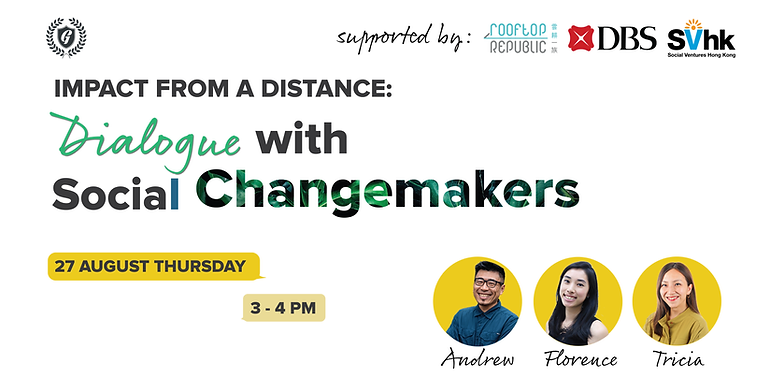 Impact from a distance: dialogue with social changemakers, thursday 27 august 2020 at 3pm
