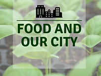 Food and Our City (3).png
