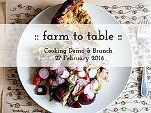 Farm To Table 27 Feb 2016.jpg