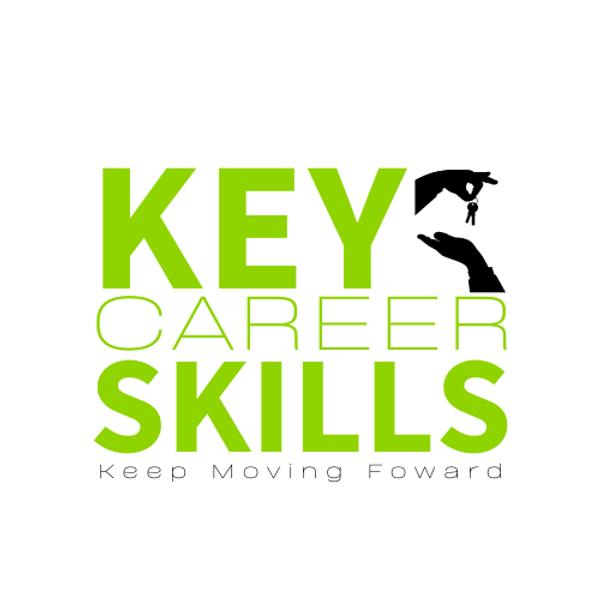 Key Career Skills - part of the Keep Moving Forward series