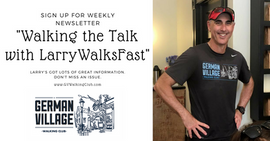 BLOG | Walking the Talk with LarryWalksFast