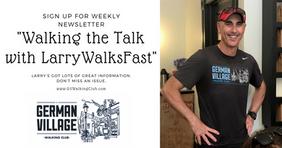BLOG | Walking the Talk with LarryWalksFast