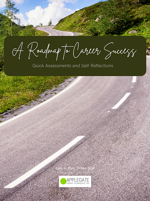 Roadmap to Success - Assessments & Self-Reflections