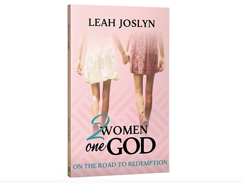 2 Women One God Paperback Book