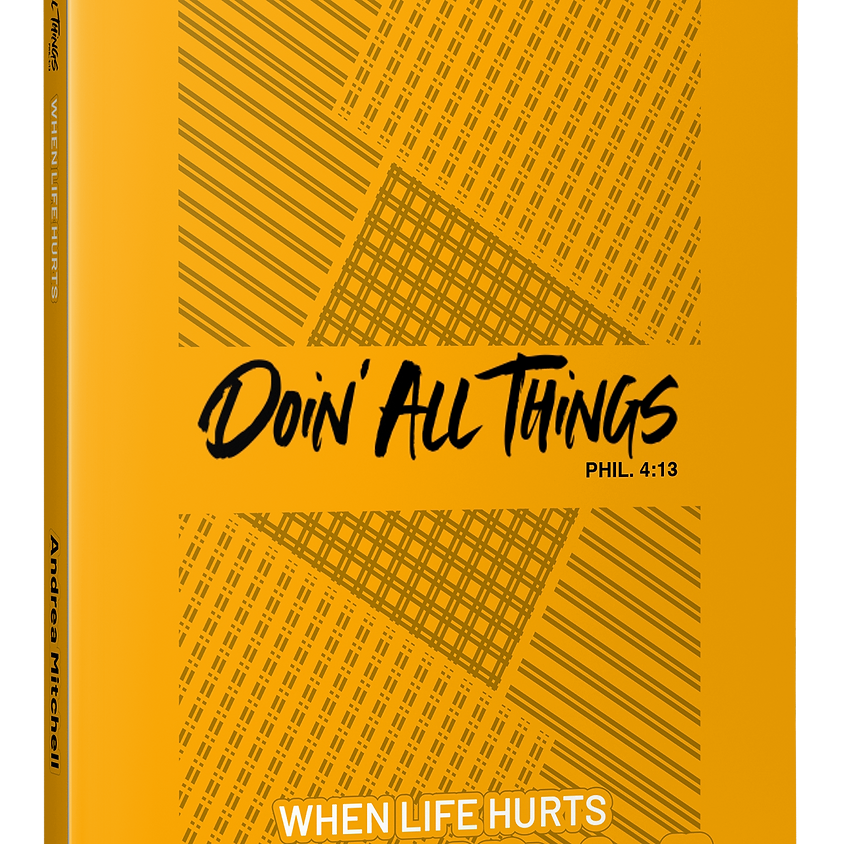 Doin All Things When Life Hurts Virtual Book Launch
