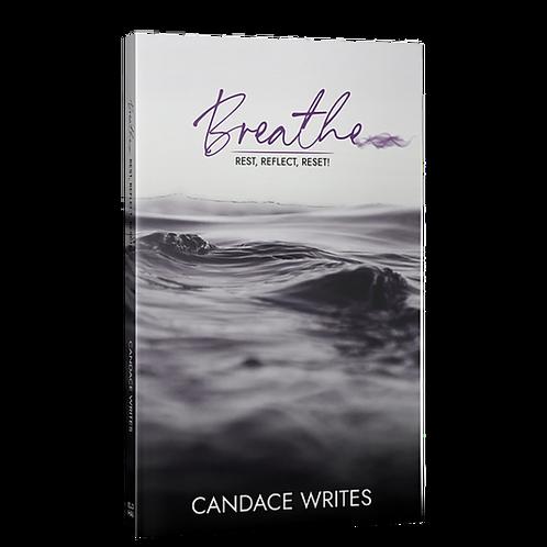 Breathe: Rest, Reflect, Reset!