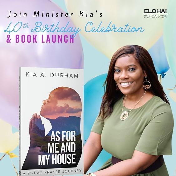Minister Kia's 40th Birthday Celebration & Book Launch