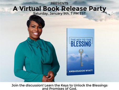 Book Release Party for The Key To The Blessing by Ambassador Wyatt