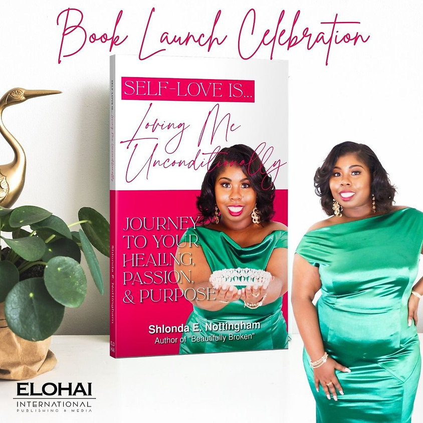 Virtual Book Release for Self Love is Loving me Unconditionally