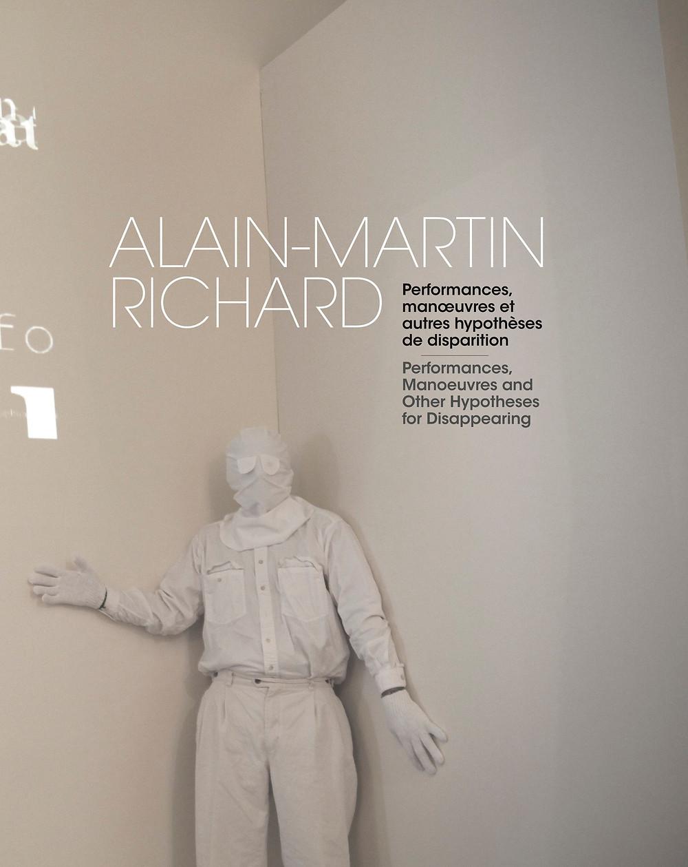 Alain-Martin Richard, Artiste de la manœuvre et de la performance, il a présenté ses travaux en Amérique du Nord, en Europe et en Asie.