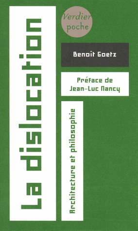 La dislocation, architecture et philosophie