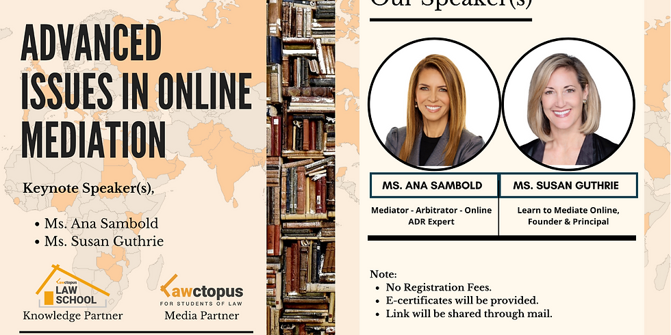 International Interactive Webinar on Advanced Issues in Online Mediation | 30th November