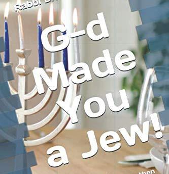 "Rabbi Montanari Releases ""G-d Made You A Jew!"""