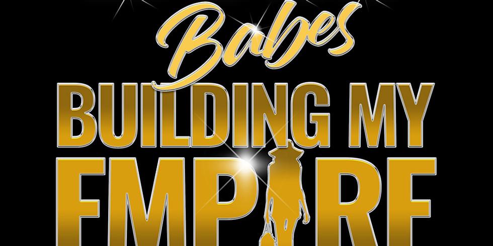Building My Empire MasterClass