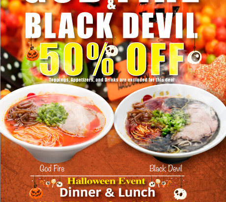 50%off Ramen Torrance Location 10/30(Wed)&10/31(Thu)