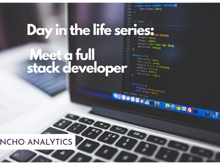 Day in the life series: Meet a full stack developer