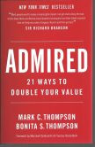 Admired: 21 Ways to Double Your Value