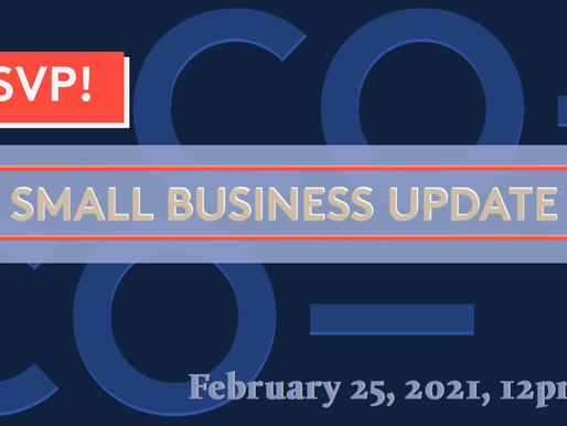 2/25 Webinar: Small Business Update - More about major changes to Payroll Protection Program (PPP)