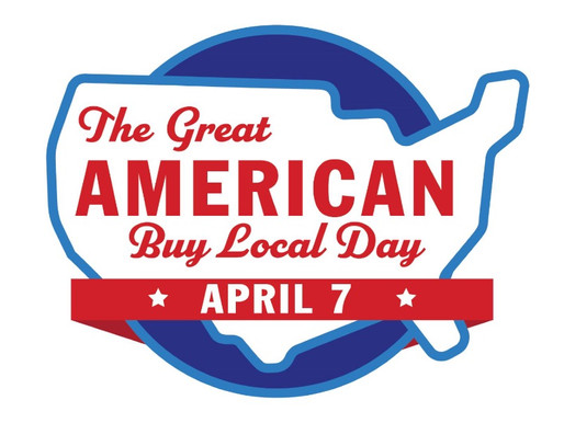 April 7, The Great American Buy Local Day