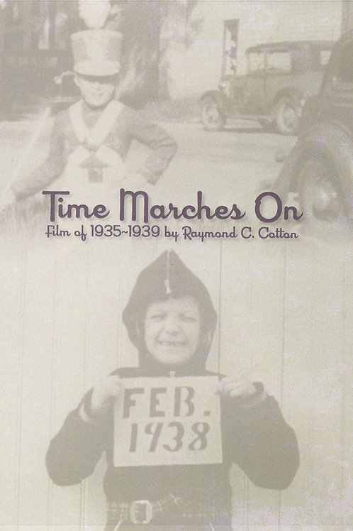 """""""Time Marches On"""" DVD"""