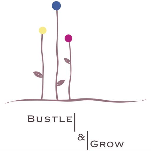 Bustle & Grow