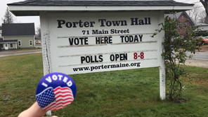 Porter voting for municipal elections on 3/20. Town Meeting 3/21/20.