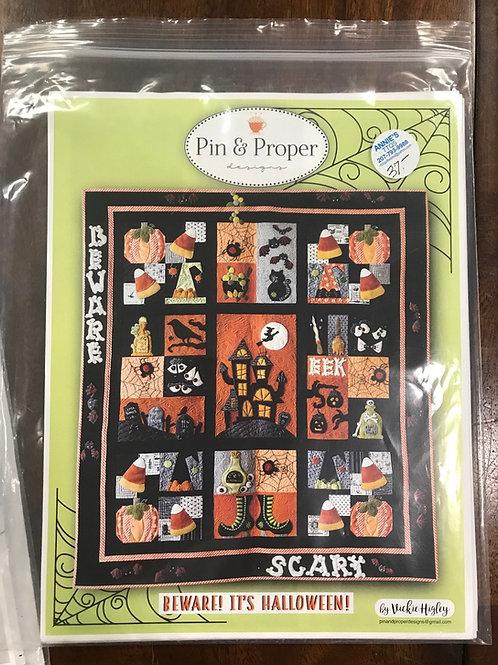 Pin & Proper - Beware, it's Halloween