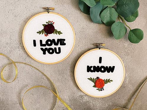 I Love You, I Know Embroidery Set