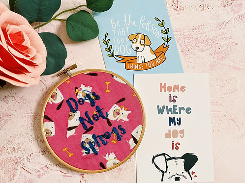 Dogs Not Sprogs Embroidery Hoop