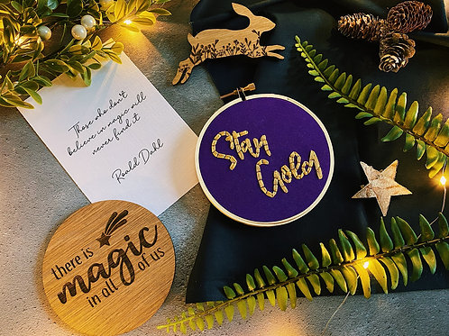 Stay Gold Embroidery Hoop