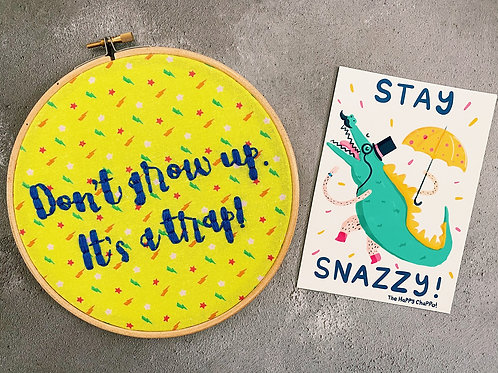 Don't Grow Up, It's A Trap Embroidery Hoop