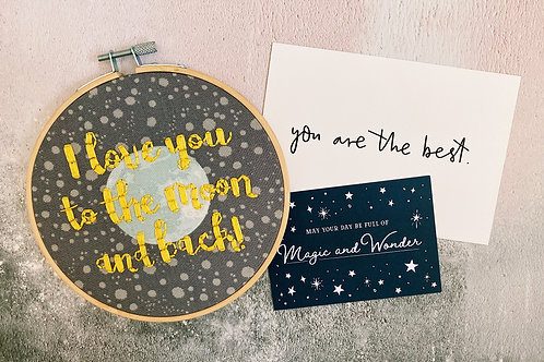 I Love You To The Moon and Back Embroidery Hoop