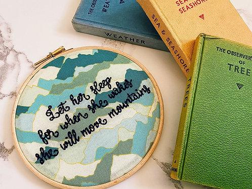 Let Her Sleep Embroidery Hoop
