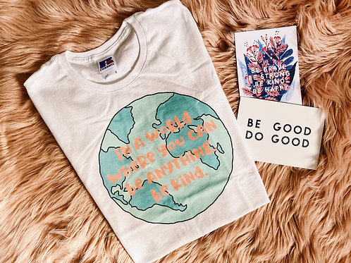 In A World Where You Can Be Anything, Be Kind Tshirt