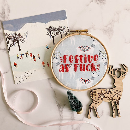 Festive As Fuck Embroidery Hoop