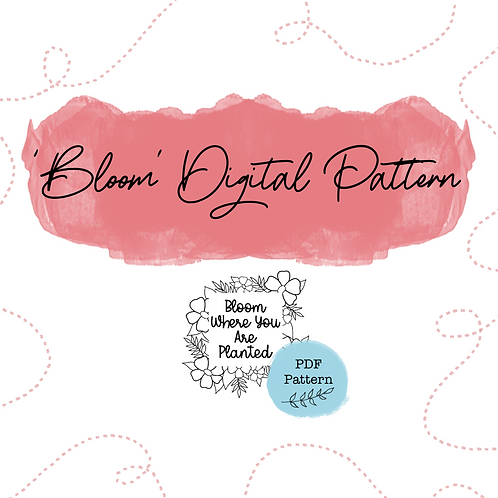 Bloom Digital PDF Pattern