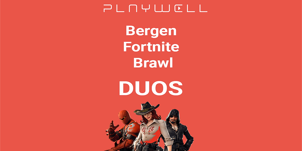 Bergen Fortnite Brawl Duos (CUSTOMS)